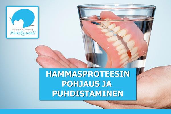 Hammasproteesin pohjaus ja puhdistaminen erikoishammasteknikko ja hammasteknikko Marko Rosendahl Salo Lieto Paimio 600